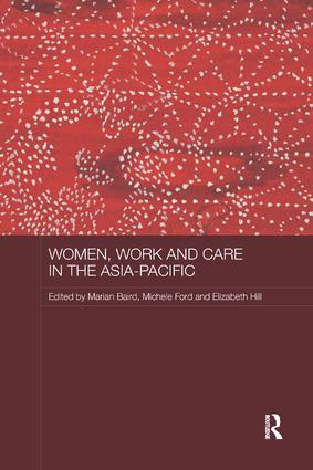 Women, Work and Care in the Asia-Pacific: 1st Edition (Paperback) book cover