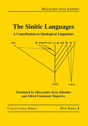 The Sinitic Languages: A Contribution to Sinological Linguistics, 1st Edition (Hardback) book cover