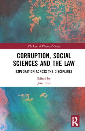 Corruption, Social Sciences and the Law: Exploration across the disciplines, 1st Edition (Hardback) book cover