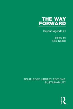 The Way Forward: Beyond Agenda 21, 1st Edition (Hardback) book cover