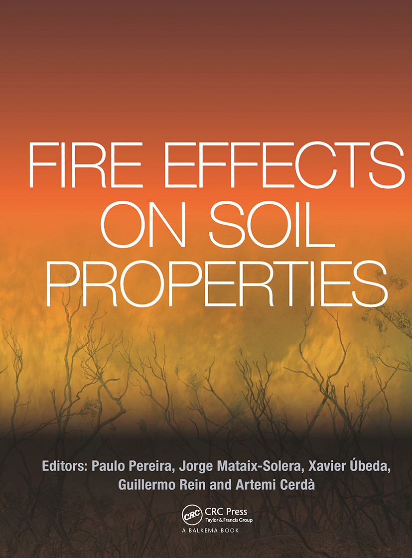Fire Effects on Soil Properties: 1st Edition (Hardback) book cover