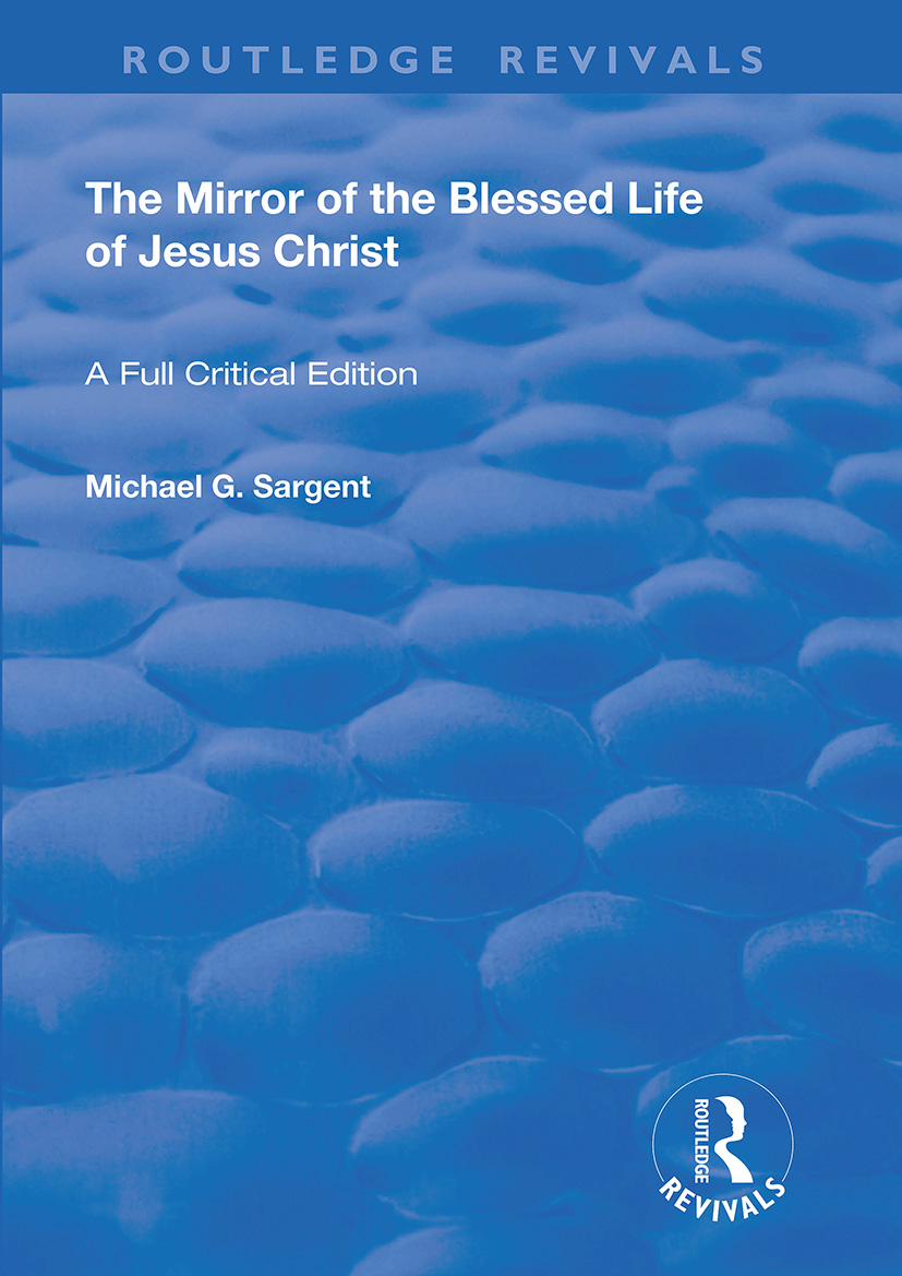 The Mirror of the Blessed Life of Jesus Christ
