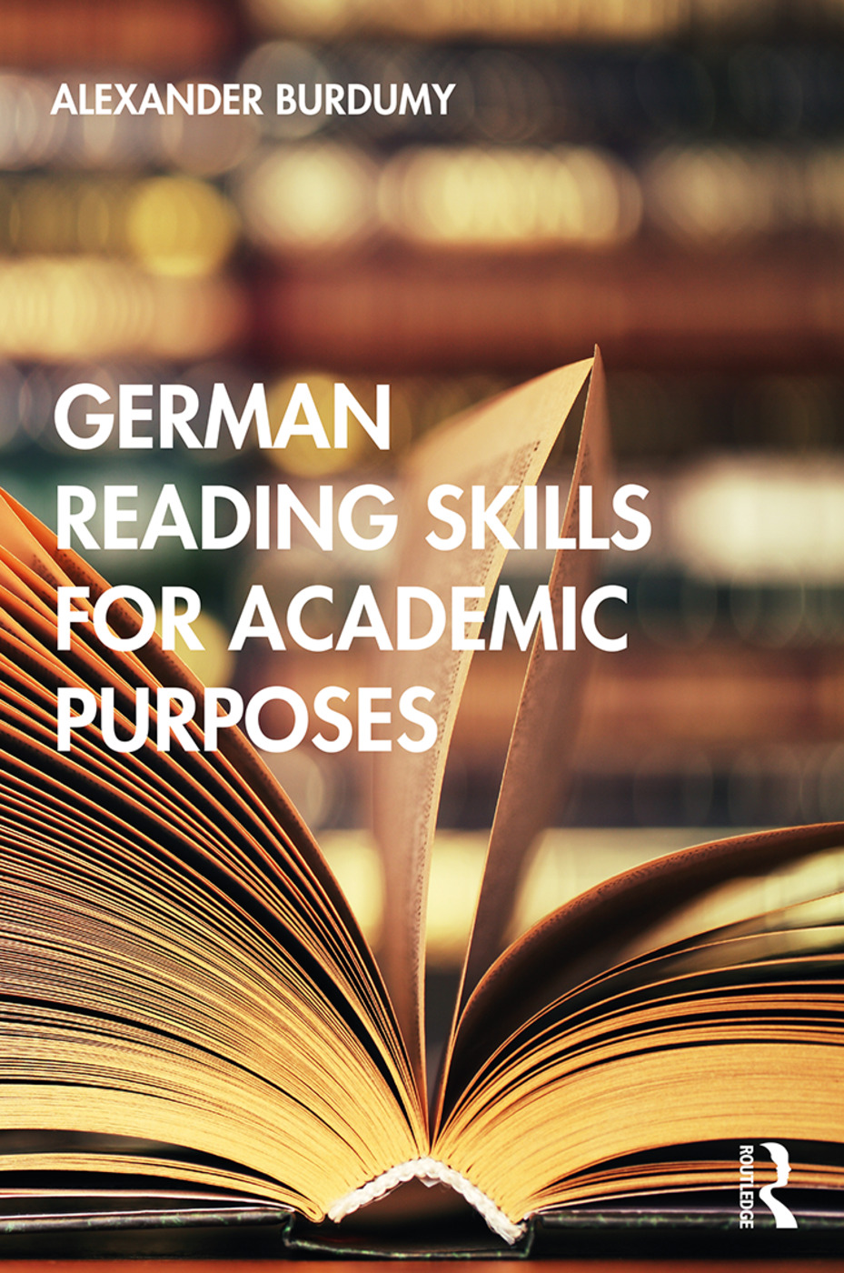 German Reading Skills for Academic Purposes: 1st Edition (Paperback) book cover