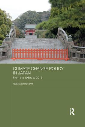 Climate Change Policy in Japan: From the 1980s to 2015 book cover