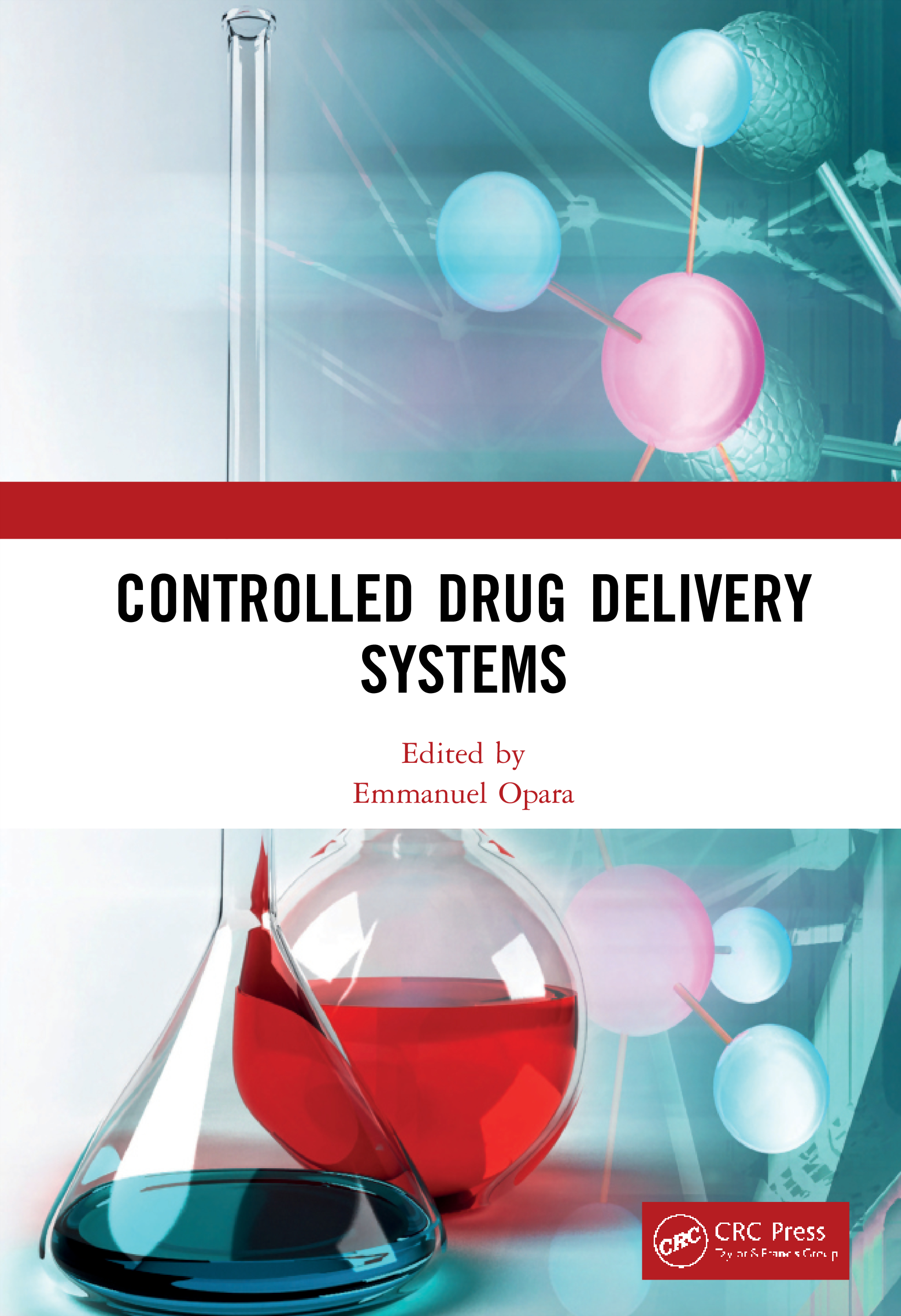 Controlled Drug Delivery Systems: 1st Edition (Hardback) book cover