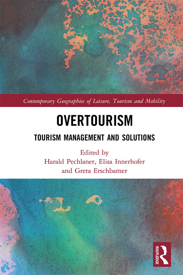 Overtourism: Tourism Management and Solutions book cover
