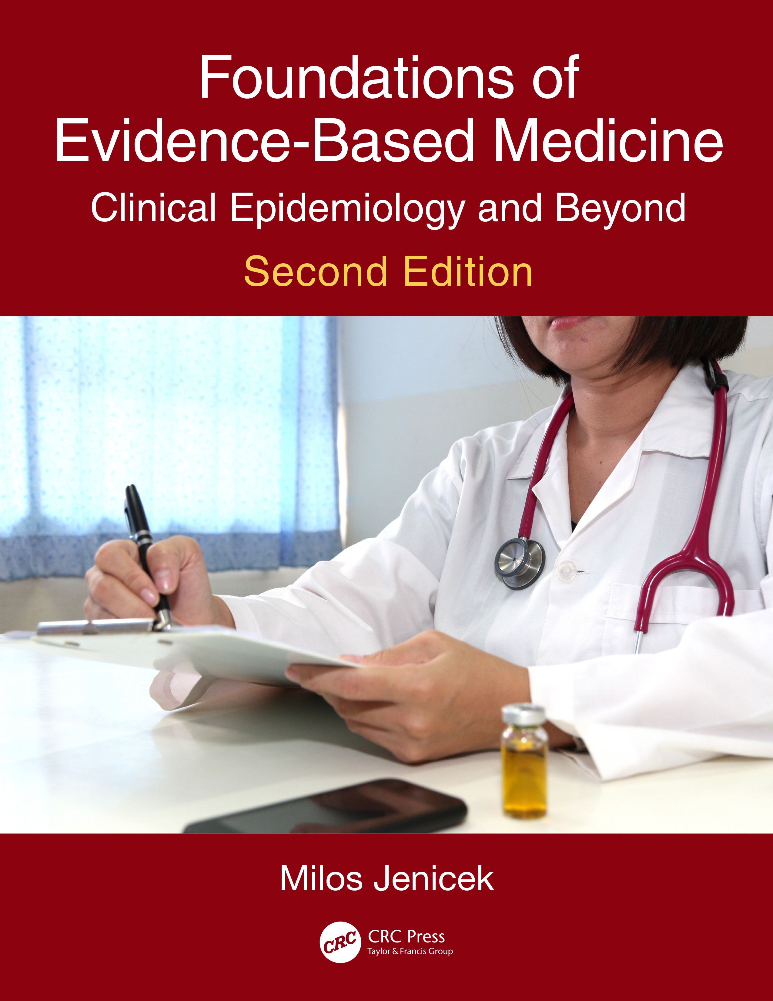 Foundations of Evidence-Based Medicine: Clinical Epidemiology and Beyond, Second Edition book cover