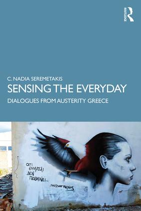 Sensing the Everyday: Dialogues from Austerity Greece book cover