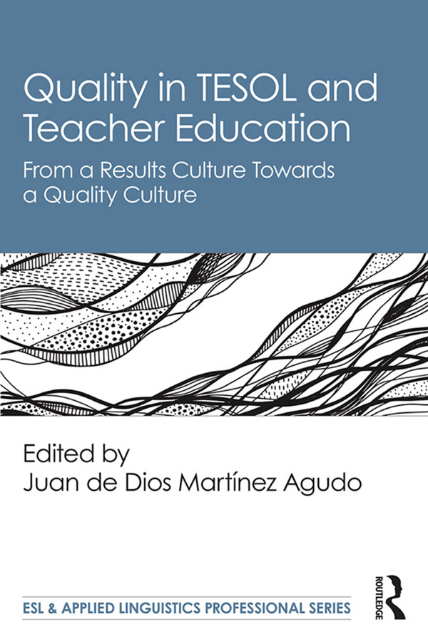 Quality in TESOL and Teacher Education: From a Results Culture Towards a Quality Culture book cover