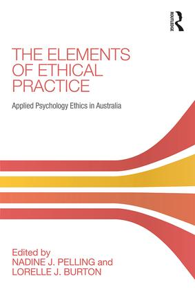 The Elements of Ethical Practice: Applied Psychology Ethics in Australia book cover