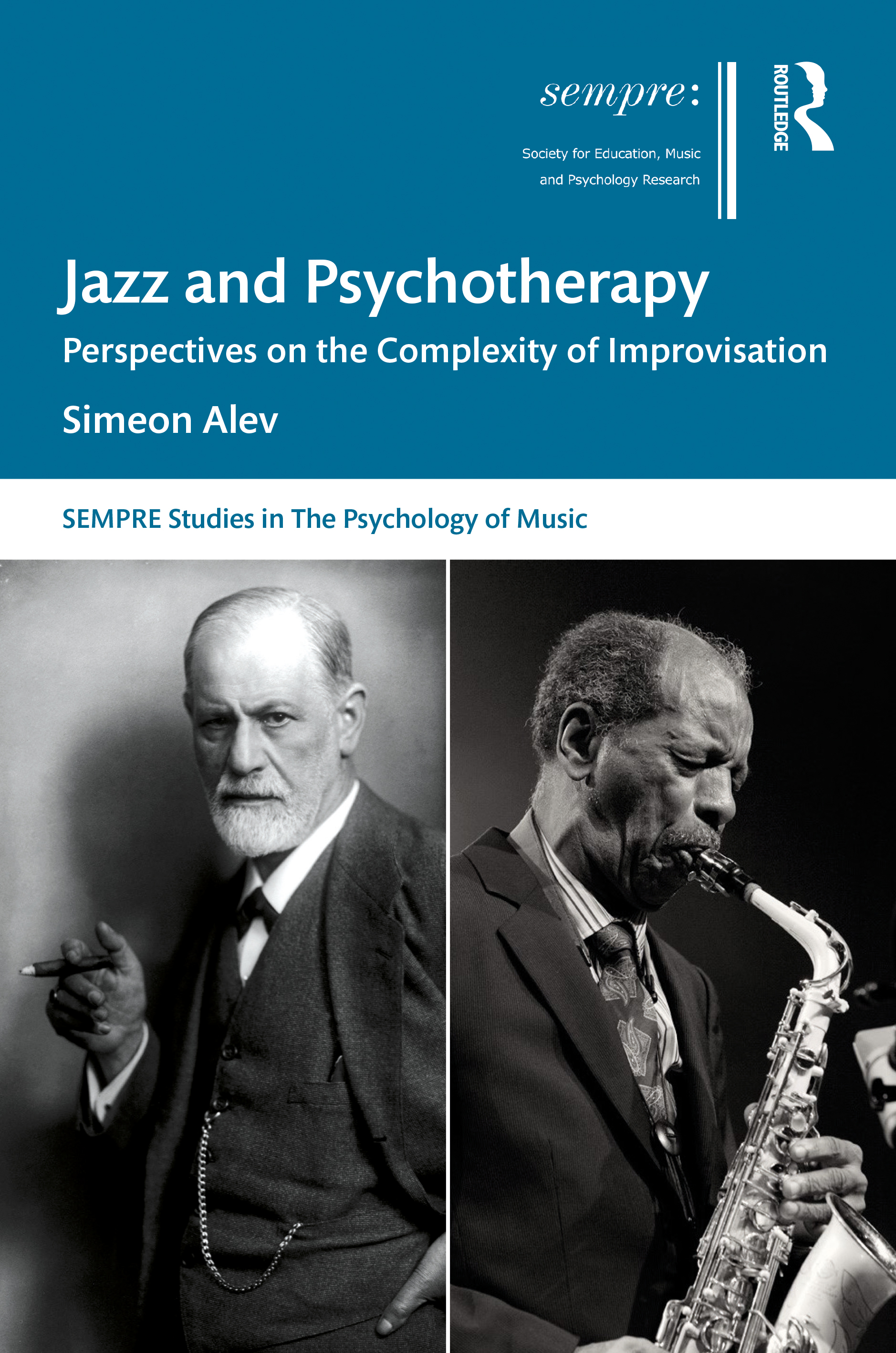 Jazz and Psychotherapy: Perspectives on the Complexity of Improvisation, 1st Edition (Hardback) book cover