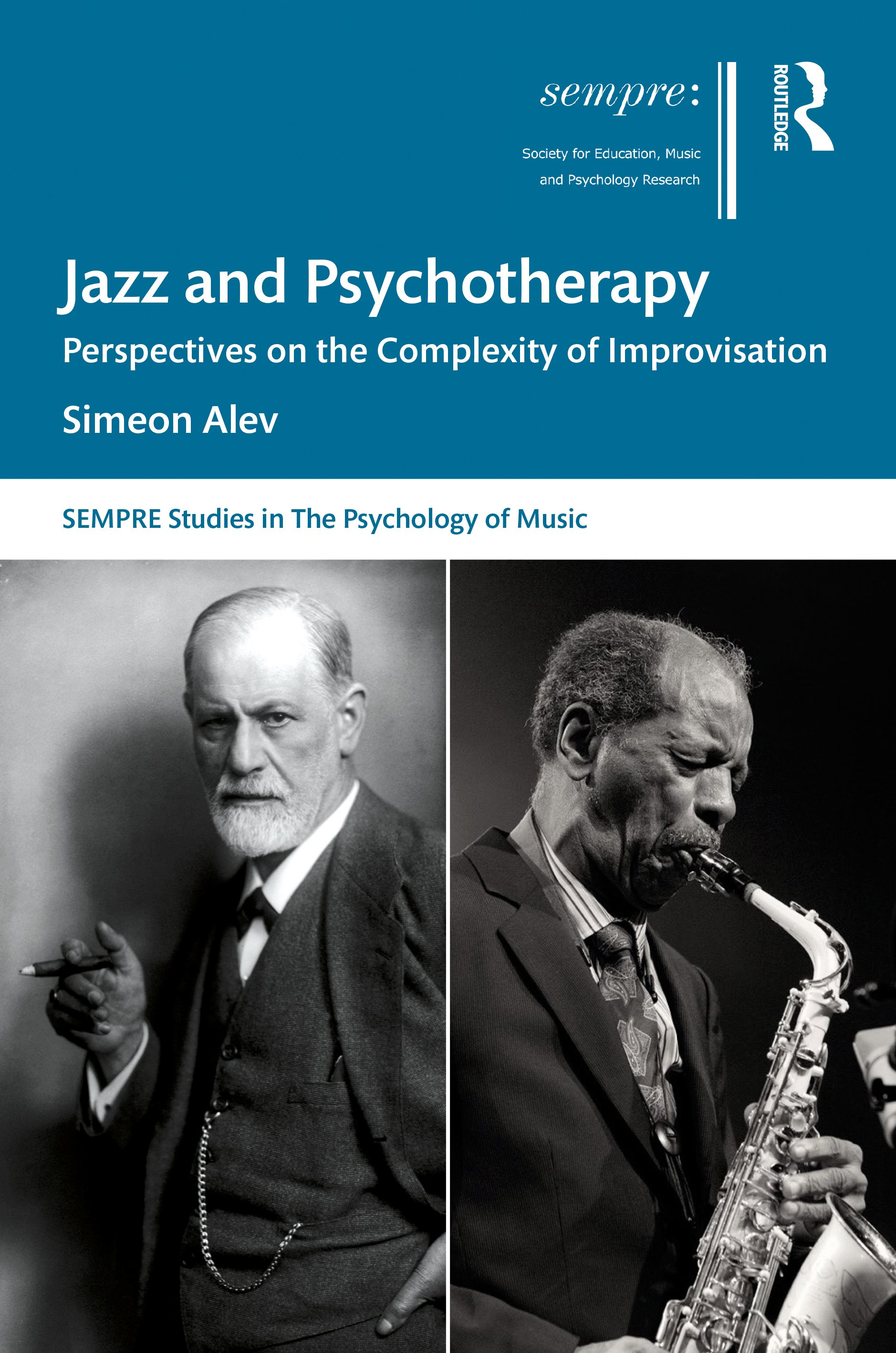 Jazz and Psychotherapy: Perspectives on the Complexity of Improvisation book cover