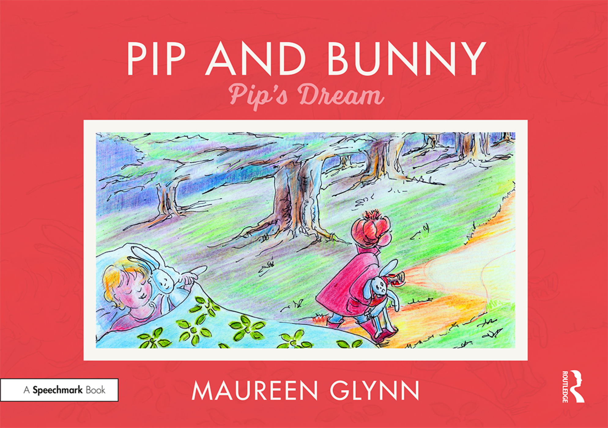 Pip and Bunny: Pip's Dream book cover