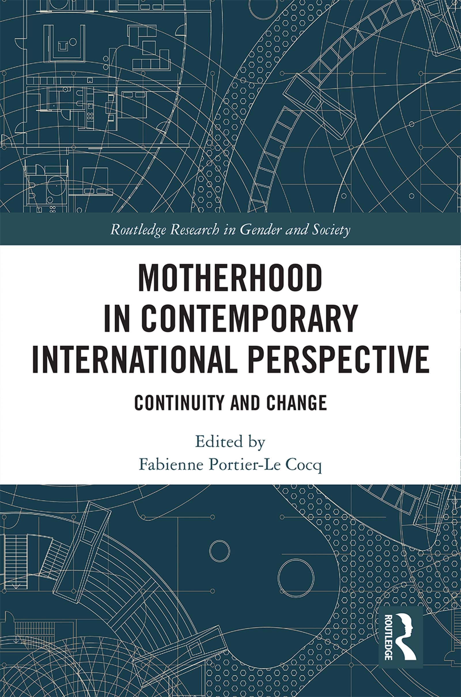 Motherhood in Contemporary International Perspective: Continuity and Change book cover