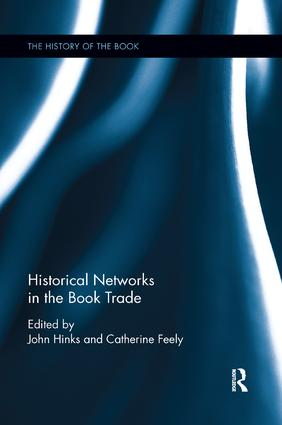 Historical Networks in the Book Trade: 1st Edition (e-Book) book cover