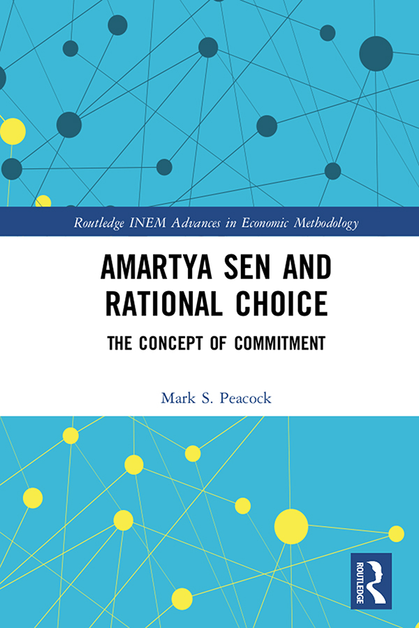 Amartya Sen and Rational Choice: The Concept of Commitment book cover