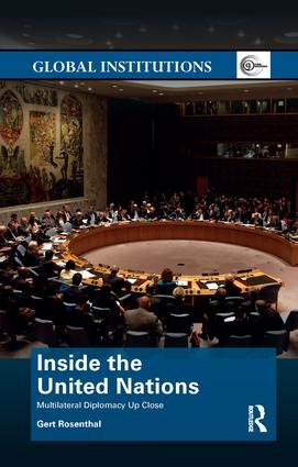 Inside the United Nations: Multilateral Diplomacy Up Close, 1st Edition (Paperback) book cover