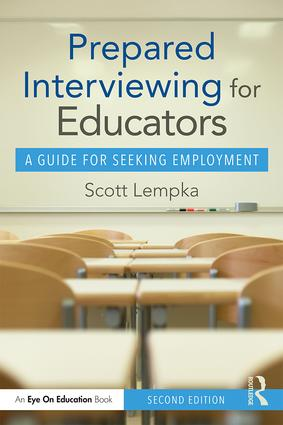 Prepared Interviewing for Educators: A Guide for Seeking Employment, 2nd Edition (Paperback) book cover