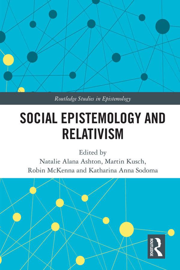 Social Epistemology and Relativism book cover