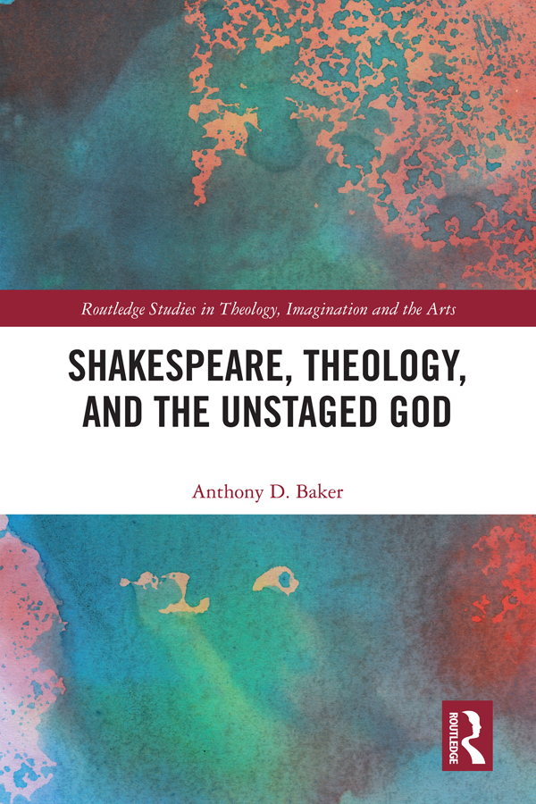 Shakespeare, Theology, and the Unstaged God book cover