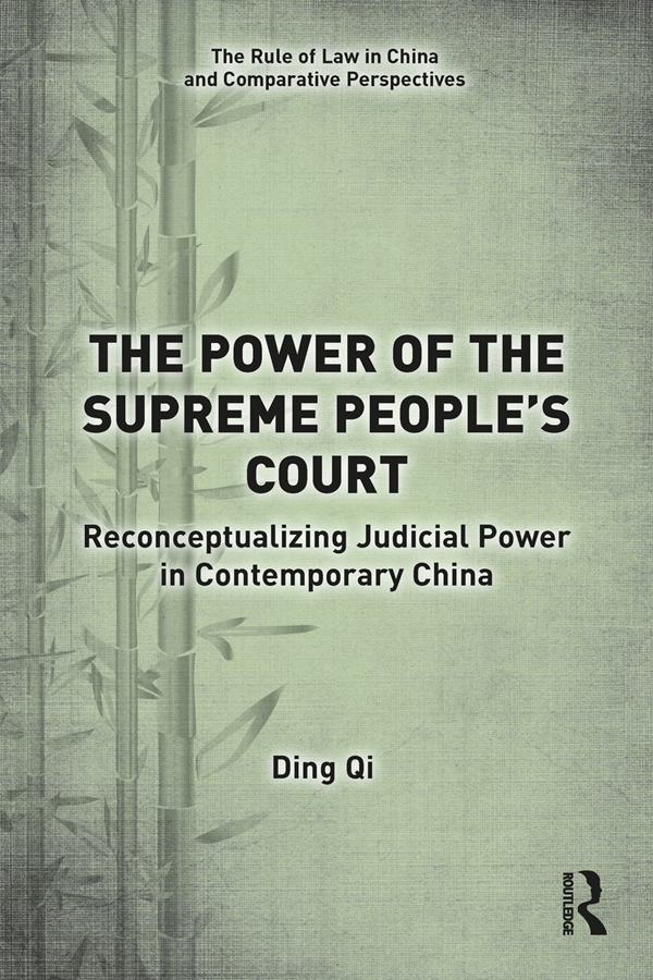 The Power of the Supreme People's Court: Reconceptualizing Judicial Power in Contemporary China book cover