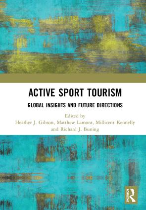 Active Sport Tourism: Global Insights and Future Directions book cover