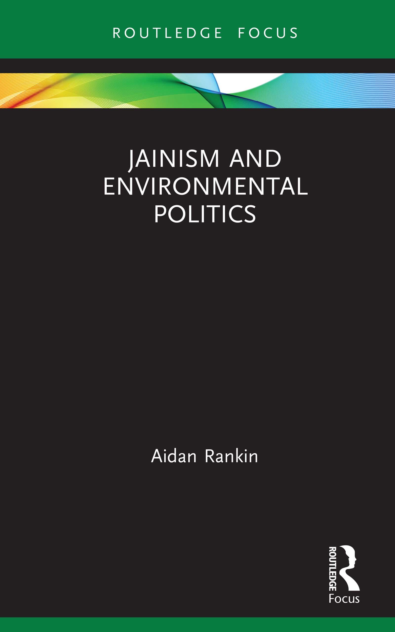 Jainism and Environmental Politics book cover