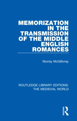 Memorization in the Transmission of the Middle English Romances book cover