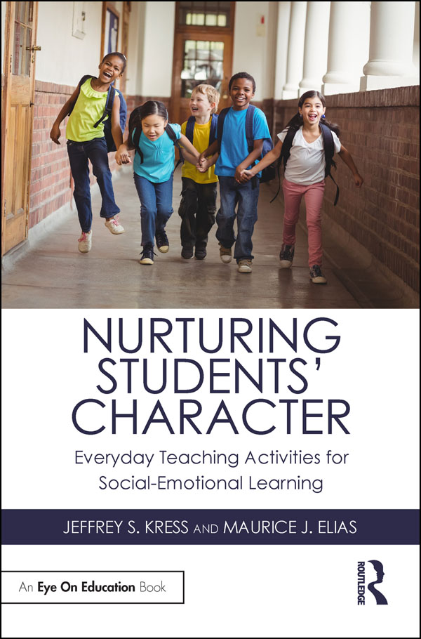 Nurturing Students' Character: Everyday Teaching Activities for Social-Emotional Learning book cover