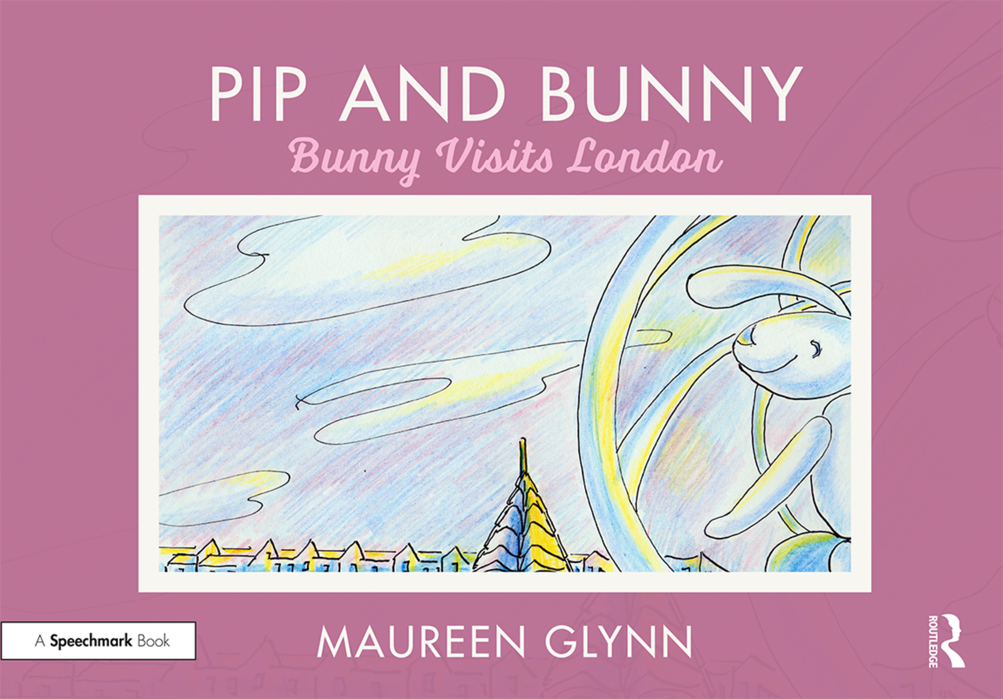 Pip and Bunny: Bunny Visits London book cover