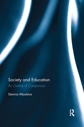 Society and Education: An Outline of Comparison, 1st Edition (Paperback) book cover