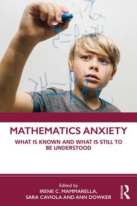 Mathematics Anxiety: What is Known and What is still to be Understood book cover