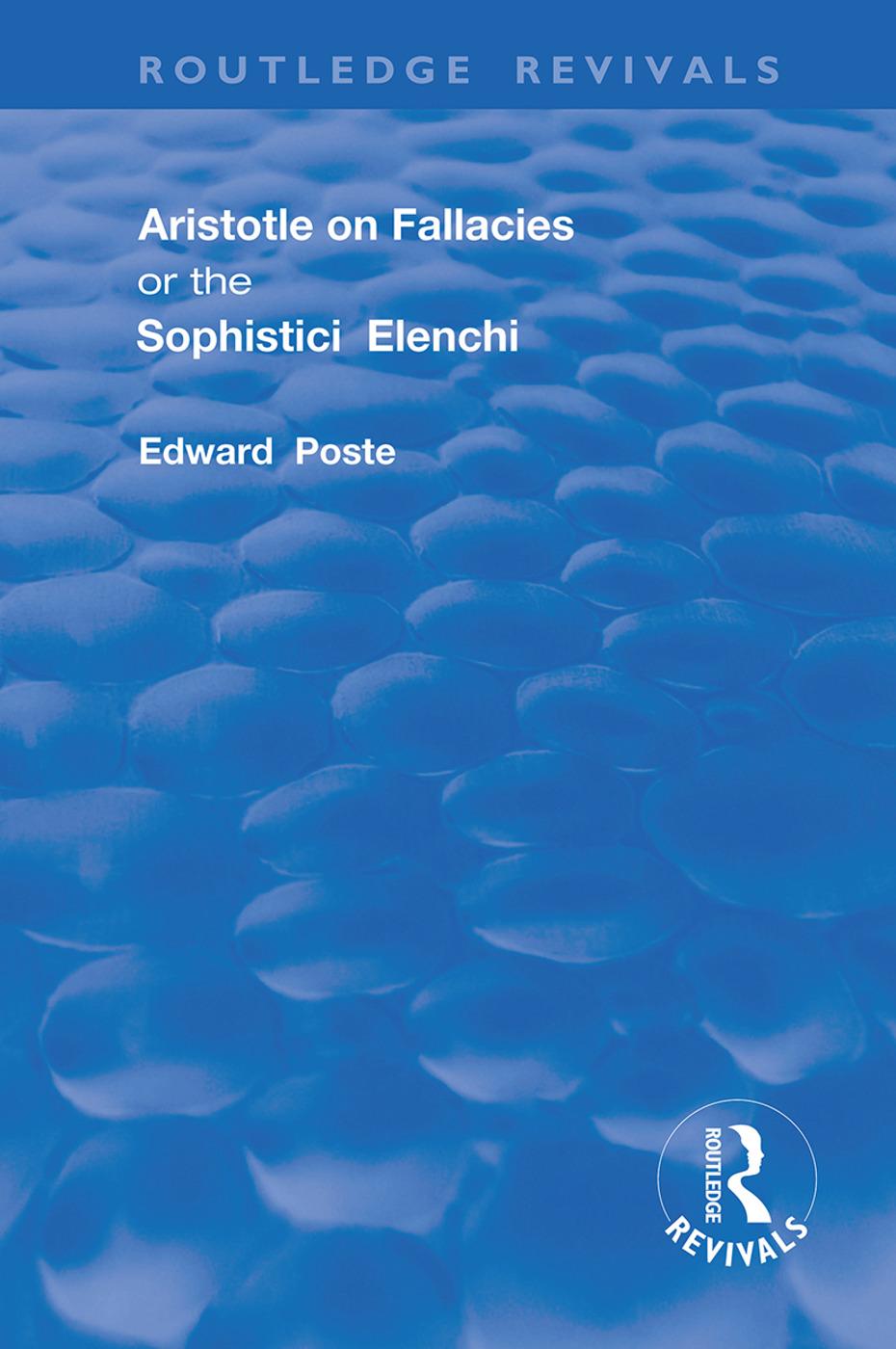 Aristotle on Fallacies; or The Sophistici Elenchi: 1st Edition (Hardback) book cover