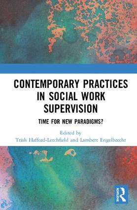 Contemporary Practices in Social Work Supervision: Time for New Paradigms? book cover