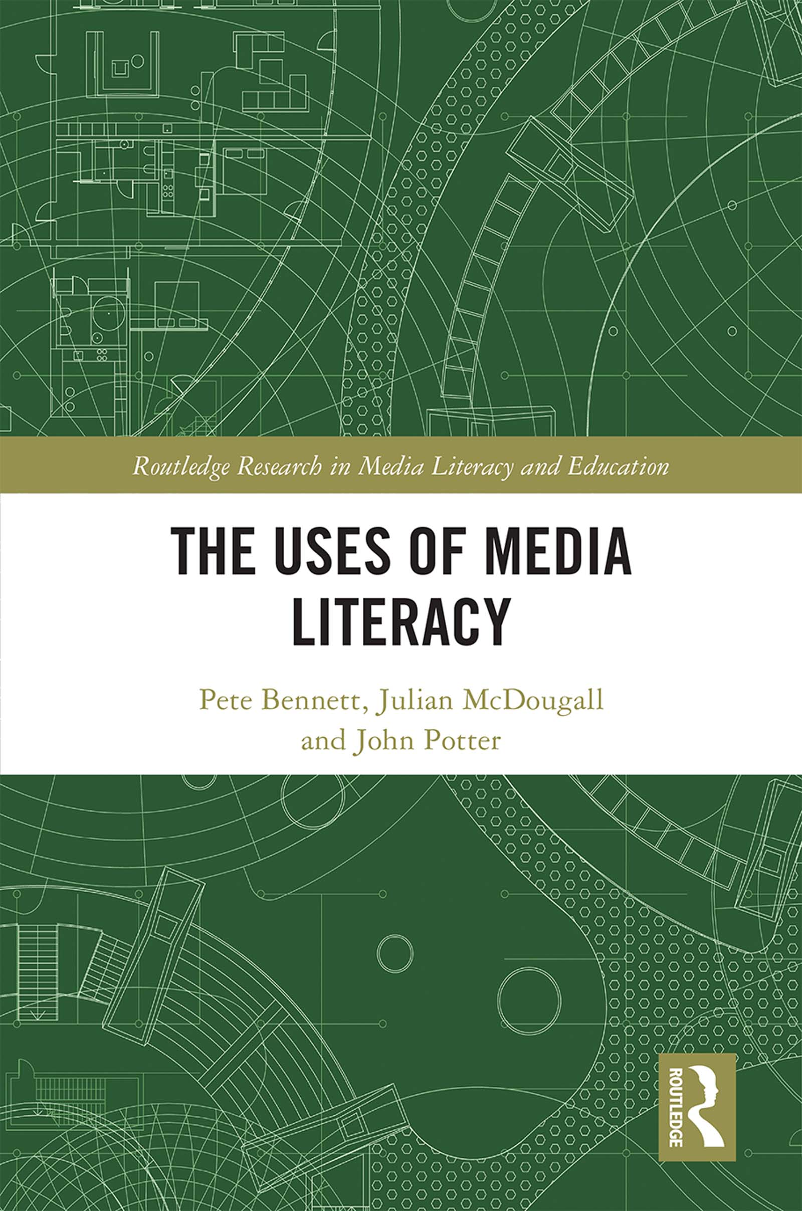 The Uses of Media Literacy: 1st Edition (Hardback) book cover
