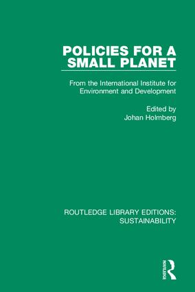 Policies for a Small Planet: From the International Institute for Environment and Development book cover