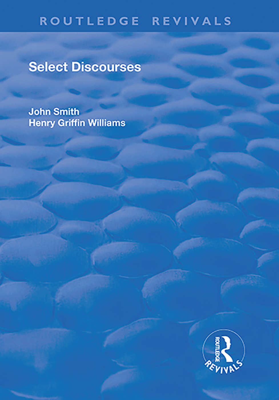 Select Discourses: 1st Edition (Hardback) book cover