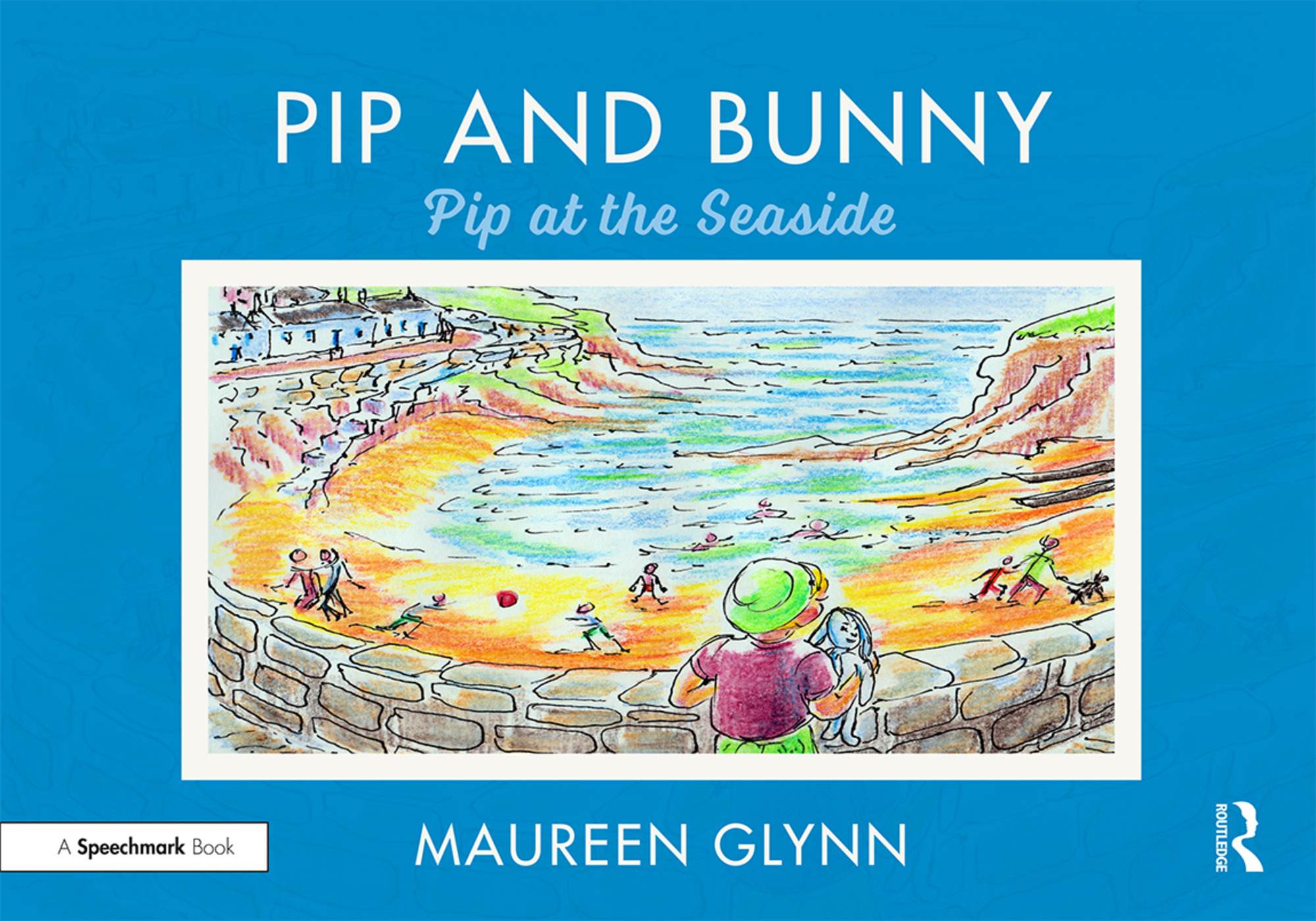 Pip and Bunny: Pip at the Seaside book cover