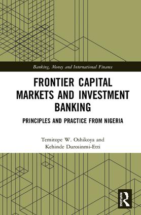 Frontier Capital Markets and Investment Banking: Principles and Practice from Nigeria book cover