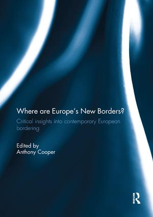 Where are Europe's New Borders?: Critical Insights into Contemporary European Bordering, 1st Edition (Paperback) book cover