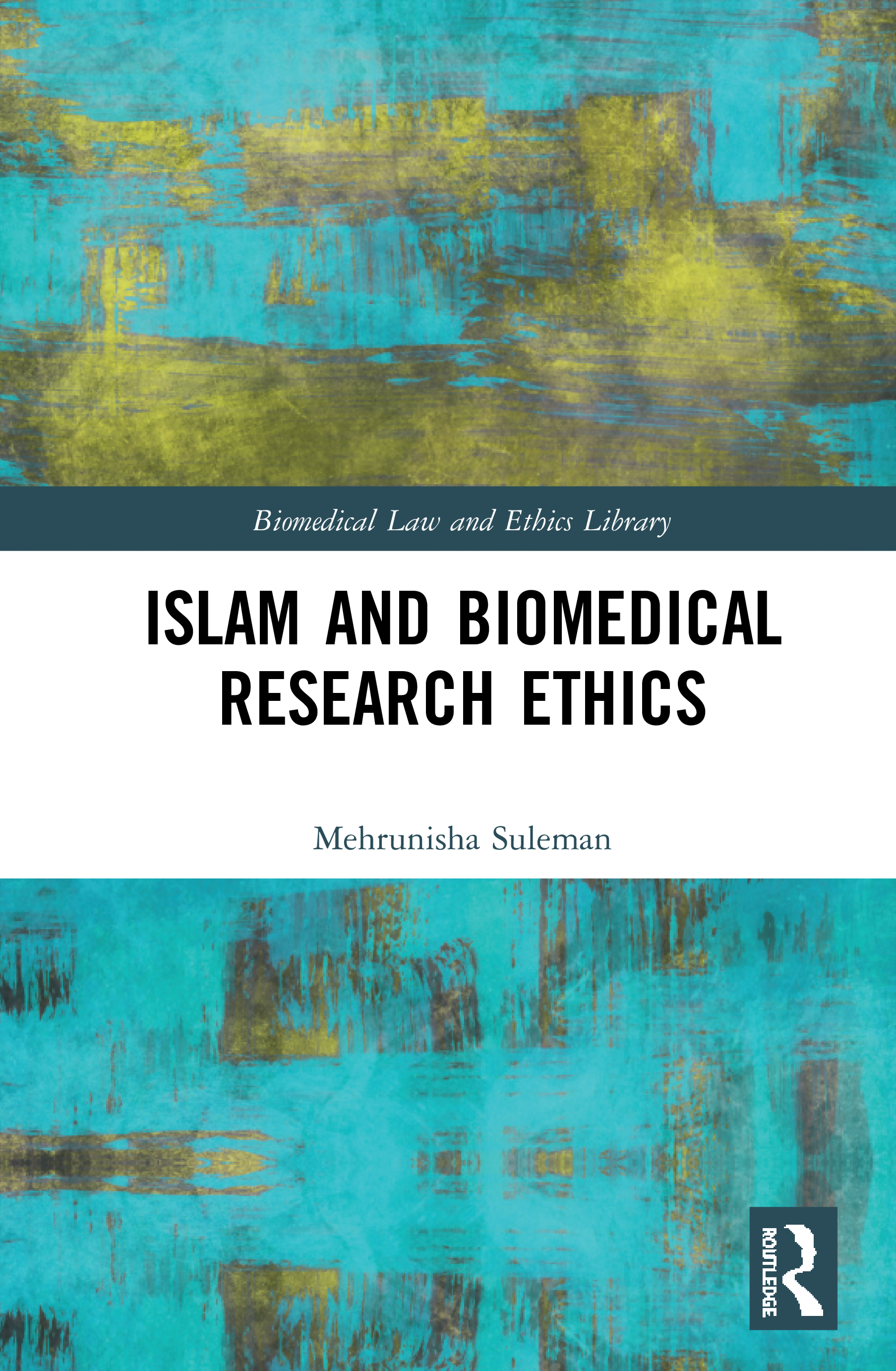 Islam and Biomedical Research Ethics book cover