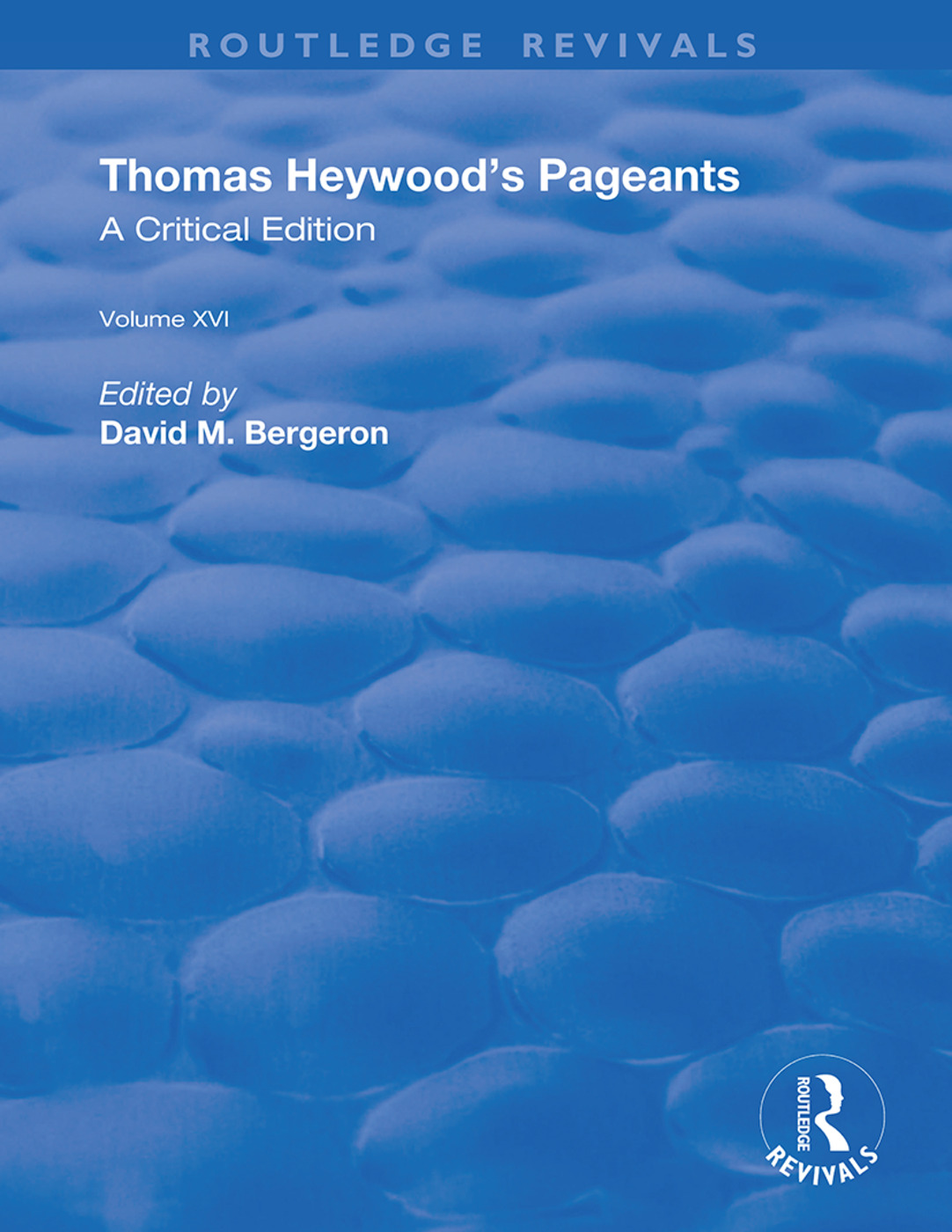 Thomas Heywood's Pageants: 1st Edition (Hardback) book cover