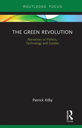 The Green Revolution: Narratives of Politics, Technology and Gender book cover