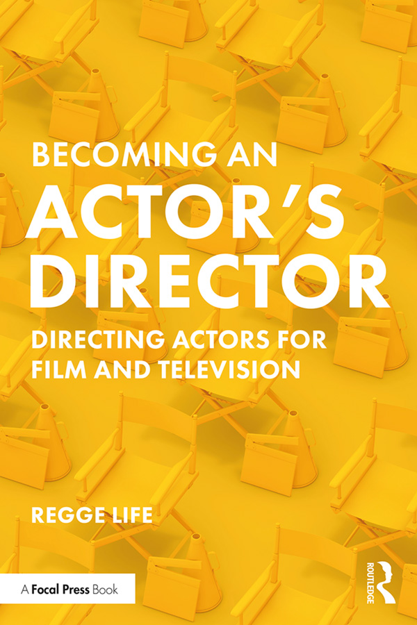 Becoming an Actor's Director: Directing Actors for Film and Television book cover