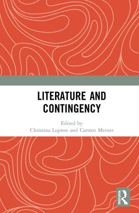 Literature and Contingency: 1st Edition (Hardback) book cover