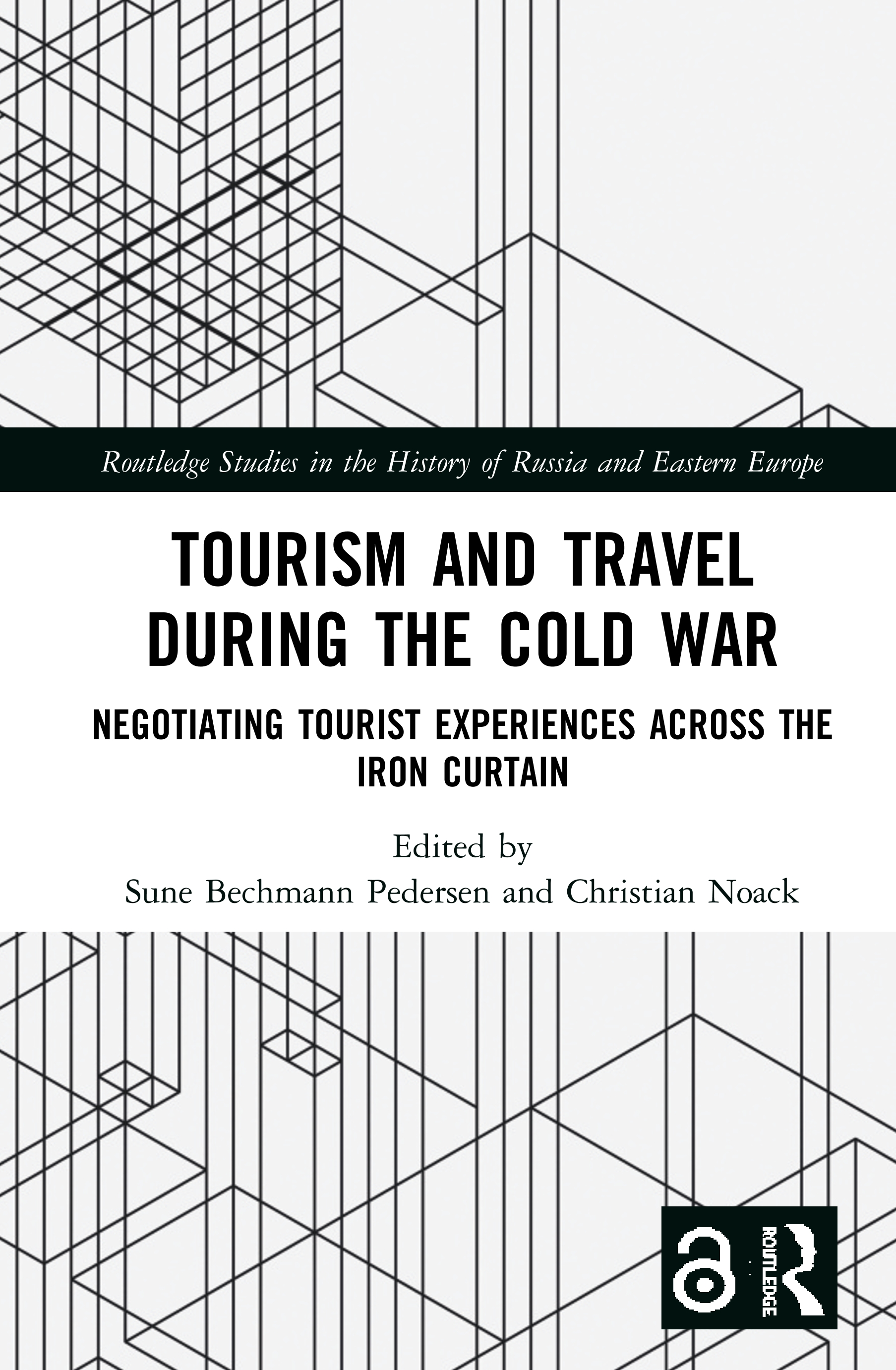 Tourism and Travel during the Cold War: Negotiating Tourist Experiences across the Iron Curtain book cover