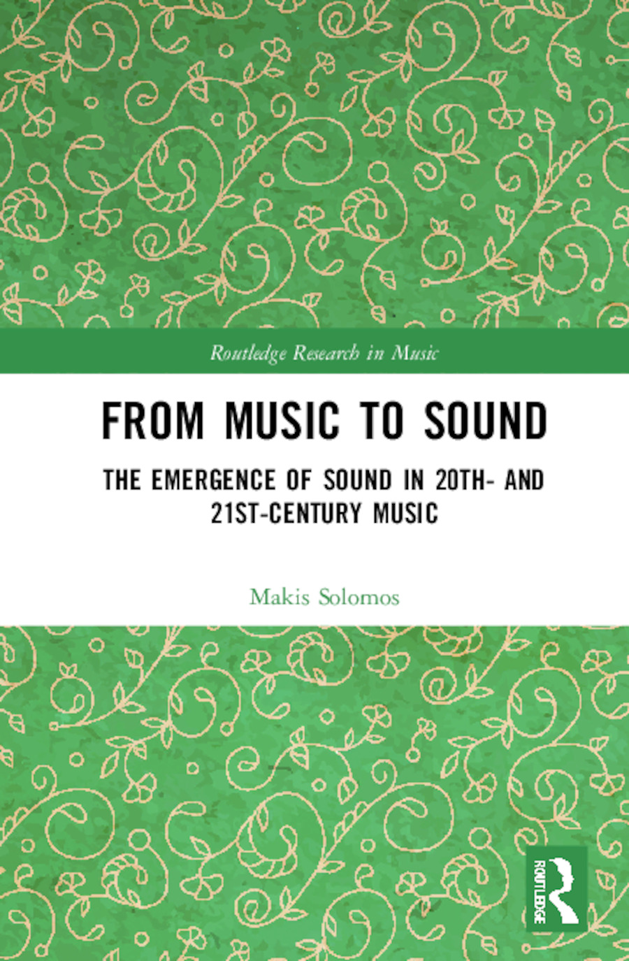 From Music to Sound: The Emergence of Sound in 20th- and 21st-Century Music book cover
