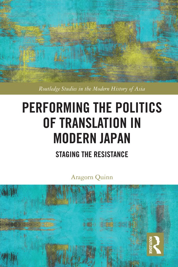 Performing the Politics of Translation in Modern Japan: Staging the Resistance book cover