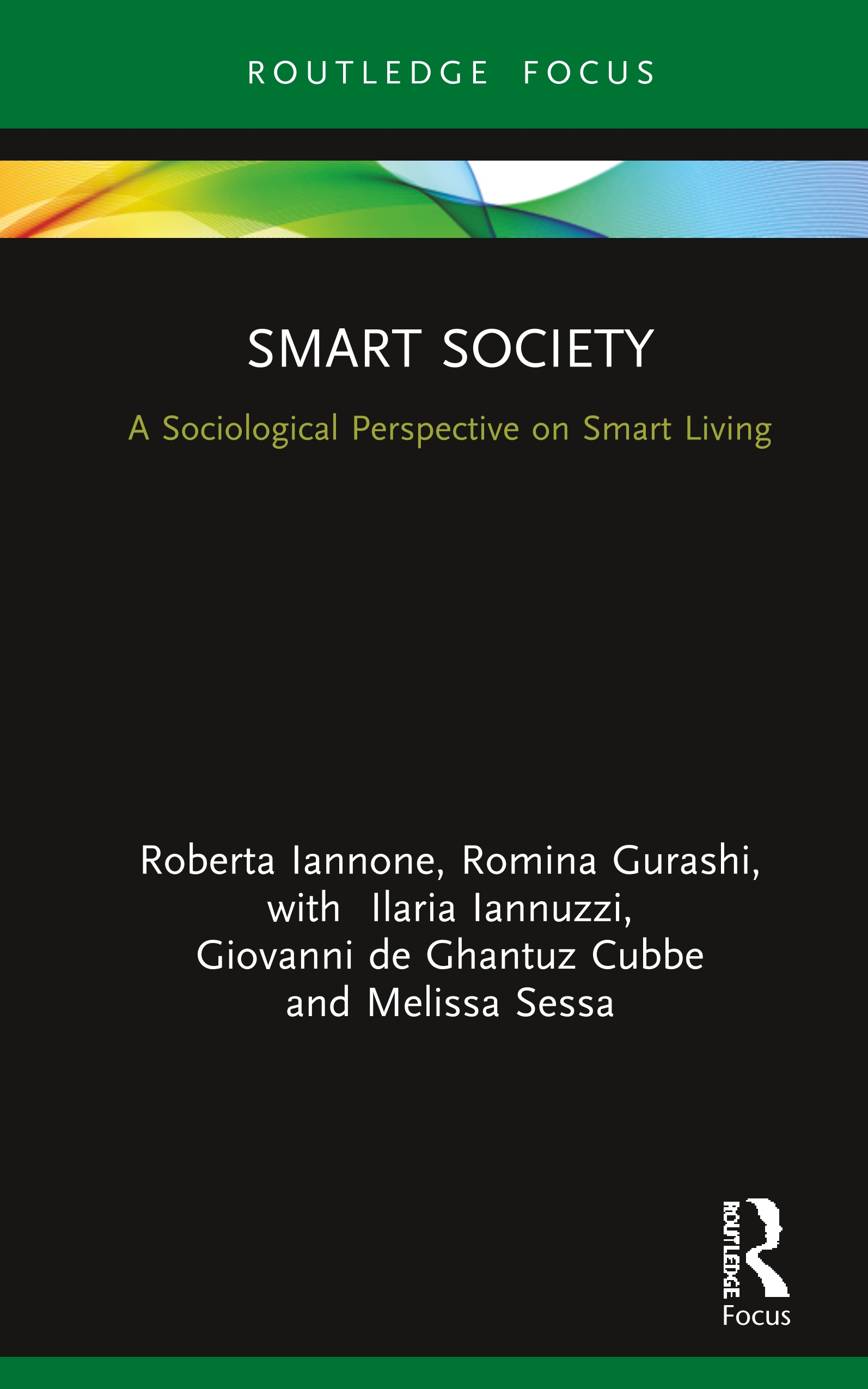 Smart Society: A Sociological Perspective on Smart Living, 1st Edition (Hardback) book cover