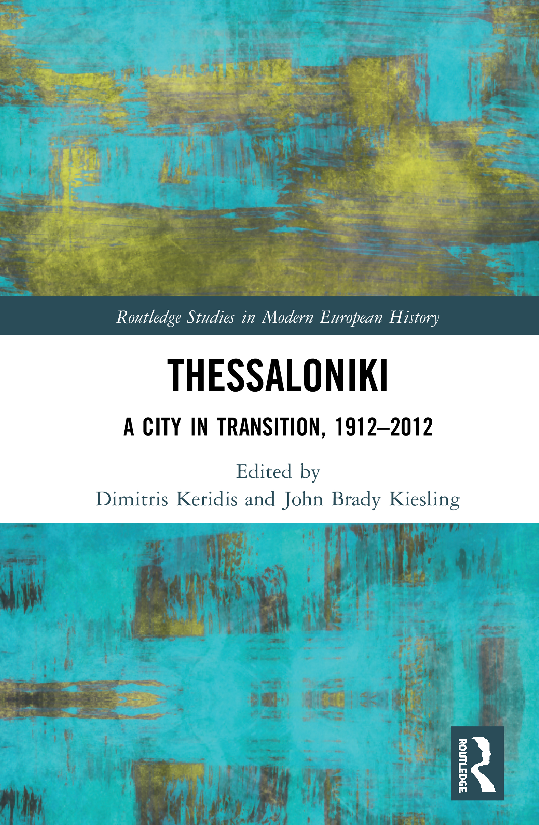 Thessaloniki: A City in Transition, 1912–2012 book cover
